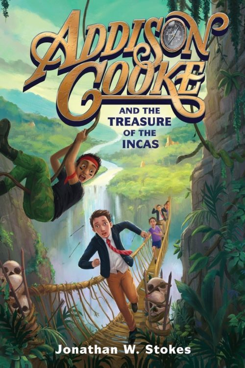 Addison Cooke and the Treasure of the Incas - Book for Boys