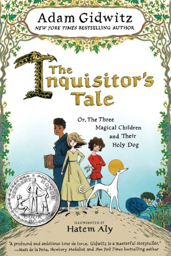 The Inquisitor's Tale: Or the Three Magical Children and Their Holy Dog