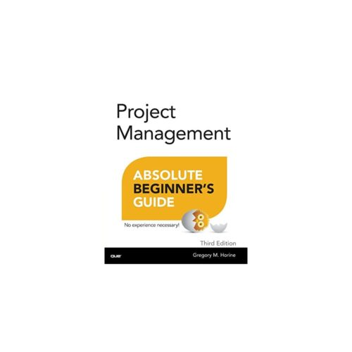 Project Management: Absolute Beginner's Guide  Project Management Books